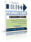 The DPC Consumer Guide -- Now Available for office/clinic use and and an educational/marketing resource for your patients.
